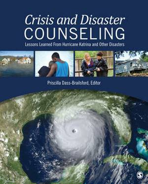 Crisis and Disaster Counseling: Lessons Learned From Hurricane Katrina and Other Disasters