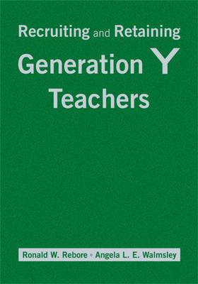 Recruiting and Retaining Generation Y Teachers