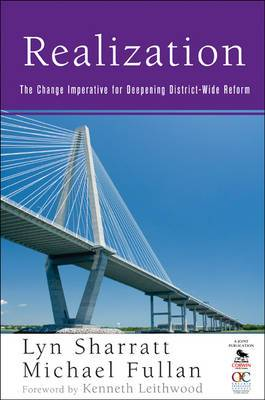 Realization: The Change Imperative for Deepening District-Wide Reform