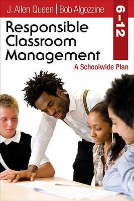 Responsible Classroom Management, Grades 6-12: A Schoolwide Plan