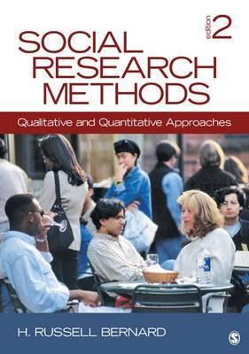 Social Research Methods: Qualitative and Quantitative Approaches