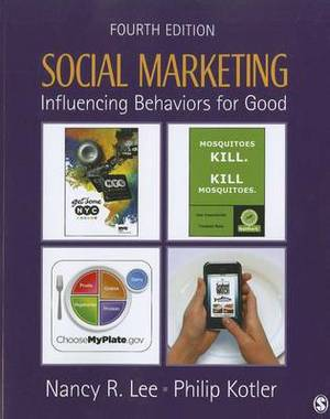 Social Marketing: Influencing Behaviors for Good