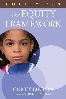 Equity 101- The Equity Framework: Book 1