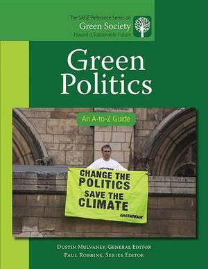 Green Politics: An A-to-Z Guide