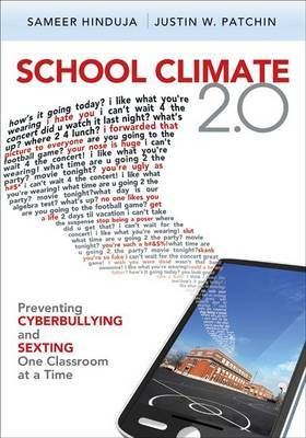 School Climate 2.0: Preventing Cyberbullying and Sexting One Classroom at a Time