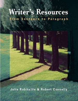 Writer's Resources: From Sentence to Paragraph (with Writer's Resources 2.0 BCA/iLrn (TM) CD-ROM)