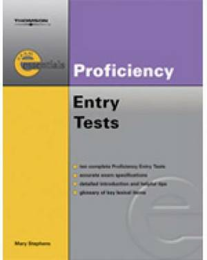 Exam Essentials: Proficiency Entry Test: CPE Entry Test