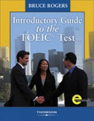 Introductory Guide to the TOEIC Test: Text/Answer Key/Audio CDs Pkg