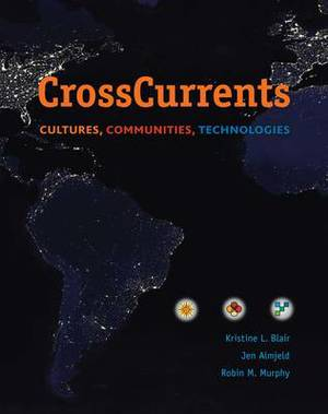 Cross Currents: Cultures, Communities, Technologies