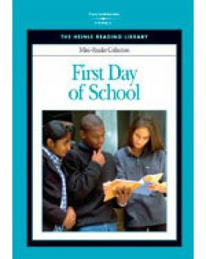 First Day of School: Heinle Reading Library Mini Reader