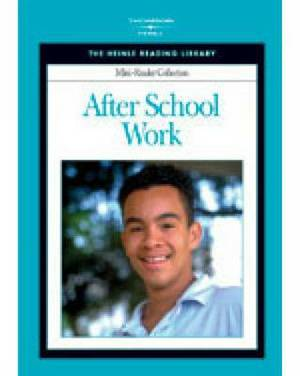 After School Work: Heinle Reading Library Mini Reader