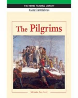 The Pilgrims: Heinle Reading Library, Academic Content Collection: Heinle Reading Library
