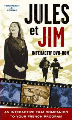 Jules Et Jim Interactif: An Interactive Film Companion to Your French Program