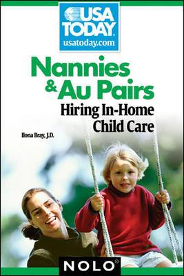 Nannies & Au Pairs  : Hiring In-Home Child Care