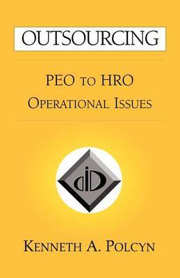 Outsourcing: Peo to Hro Operational Issues