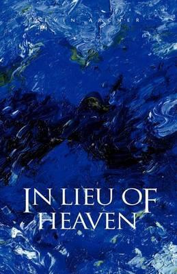In Lieu of Heaven