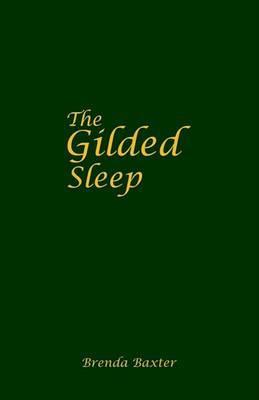 The Gilded Sleep