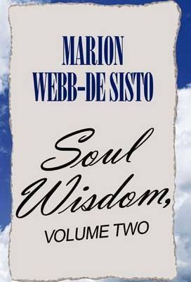 Soul Wisdom, Volume Two