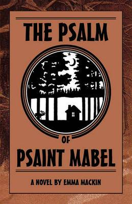 The Psalm of Psaint Mabel