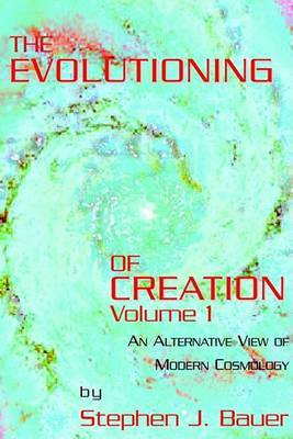 The Evolutioning of Creation - Vol 1