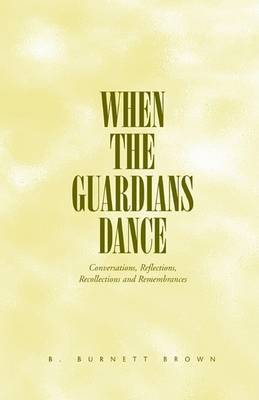 When the Guardians Dance