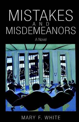 Mistakes and Misdemeanors
