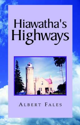 Hiawatha's Highways