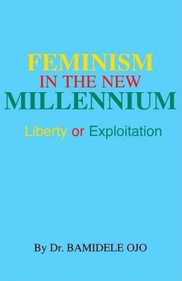 Feminism in the New Milennium