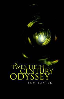 A Twentieth Century Odyssey