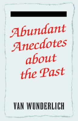 Abundant Anecdotes