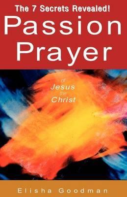 Passion Prayer of Jesus the Christ