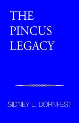The Pincus Legacy