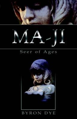 Ma-Ji: Seer of Ages