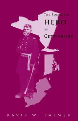 The Forgotten Hero of Gettysburg