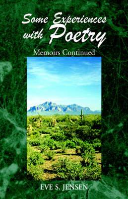 Some Experiences with Poetry: Memoirs Continued