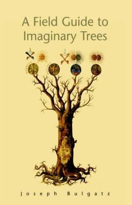 A Field Guide to Imaginary Trees