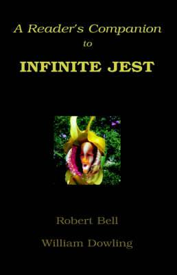 A Reader's Companion to Infinite Jest