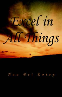 Excel in All Things