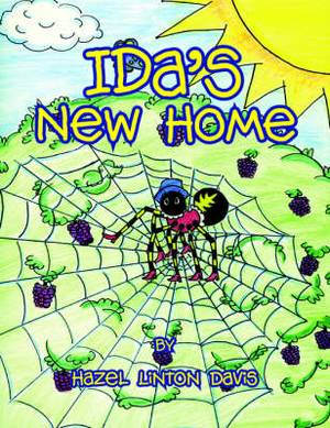 Ida's New Home: Ida the Spider