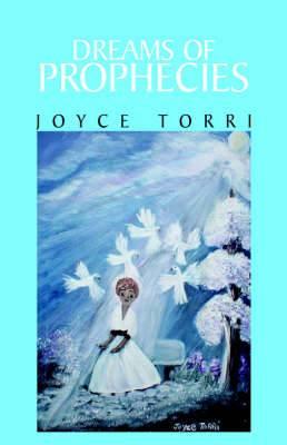 Dreams of Prophecies