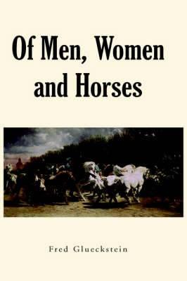 Of Men, Women and Horses