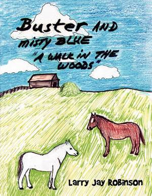 Buster and Misty Blue: A Walk in the Woods