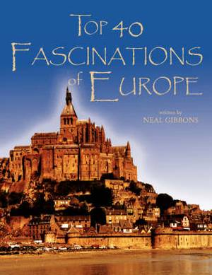Top 40 Fascinations of Europe