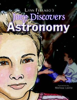 Joey Discovers Astronomy
