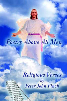 Poetry Above All Men