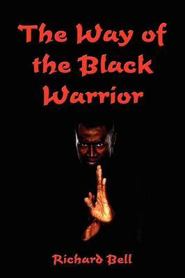 The Way of the Black Warrior
