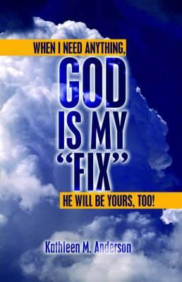 God Is My Fix