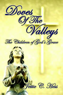 Doves of the Valleys: Children of God's Grace
