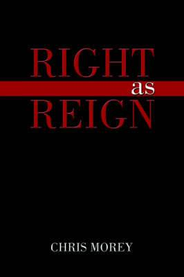 Right as Reign