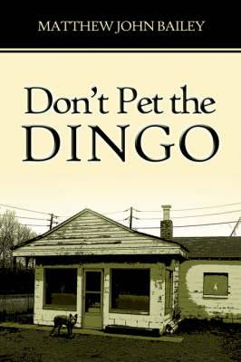 Don't Pet the Dingo